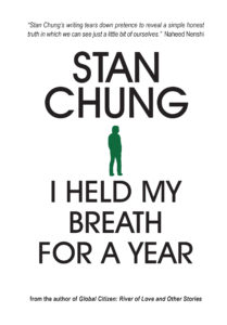 I Held My Breath for a Year, Stan Chung