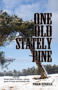 One Old Stately Pine, poetry, non-fiction, Artistic Warrior