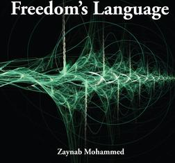 Freedoms Language, Poetry, Non-fiction, Artistic Warrior